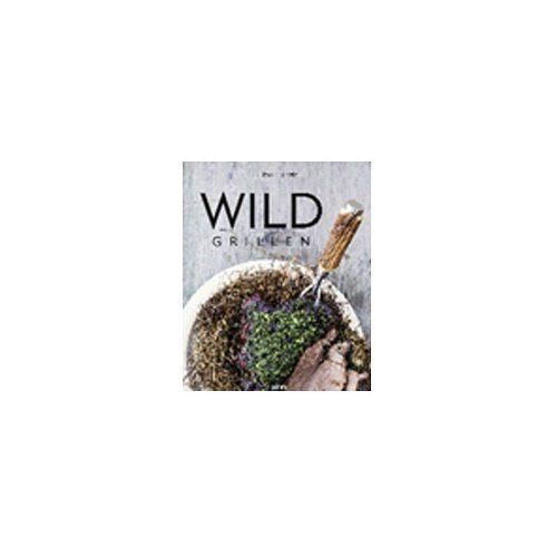 WILD GRILLEN – TOM HEINZLE  könyv
